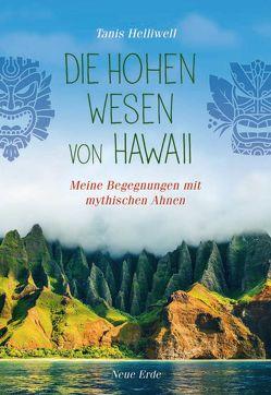 Die Hohen Wesen von Hawaii von Helliwell,  Tanis