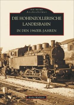 Die Hohenzollerische Landesbahn von Walldorf,  Botho