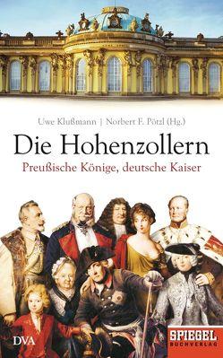 Die Hohenzollern von Klußmann,  Uwe, Pötzl,  Norbert F.