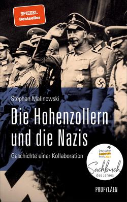 Die Hohenzollern und die Nazis von Malinowski,  Stephan