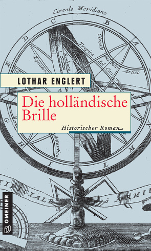 Die holländische Brille von Englert,  Lothar