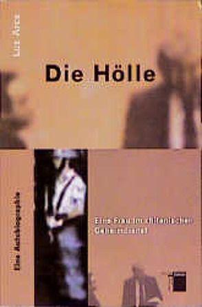 Die Hölle von Arce,  Luz, Schmitt-Böhringer,  Astrid