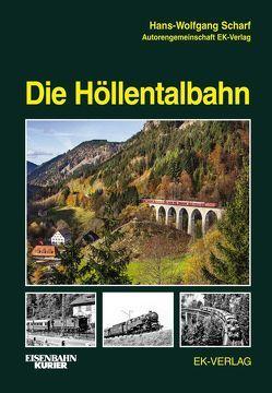 Die Höllentalbahn von Scharf,  Hans-Wolfgang