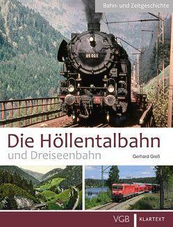 Die Höllentalbahn und Dreiseenbahn von Greß,  Gerhard