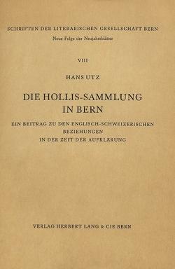 Die Hollis-Sammlung in Bern von Utz,  Hans