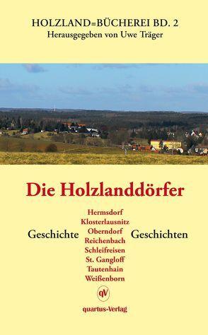 Die Holzlanddörfer von Träger,  Uwe