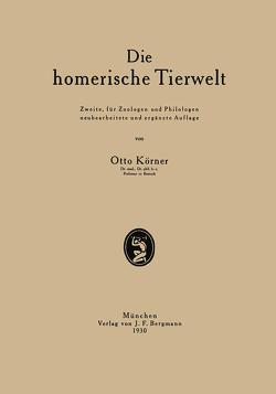 Die homerische Tierwelt von Körner,  Otto