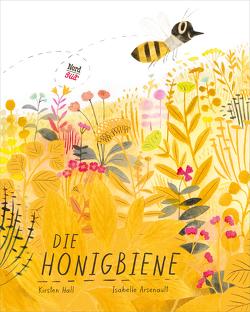 Die Honigbiene von Arsenault,  Isabelle, Hall,  Kirsten, Schaub,  Anna