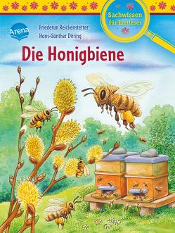 Die Honigbiene von Döring,  Hans Günther, Reichenstetter,  Friederun