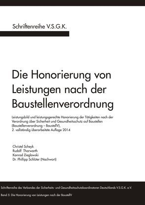 Die Honorierung von Leistungen nach der Baustellenverordnung von Scheyk,  Christel, Thorwarth,  Rudolf, Zieglowski,  Konrad
