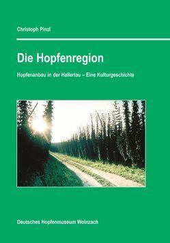 Die Hopfenregion von Pinzl,  Christoph
