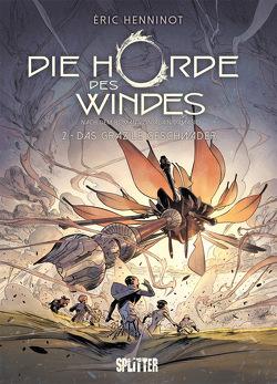 Die Horde des Windes. Band 2 von Henninot,  Eric