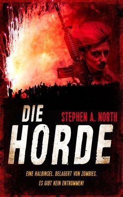 Die Horde von North,  Stephen A.