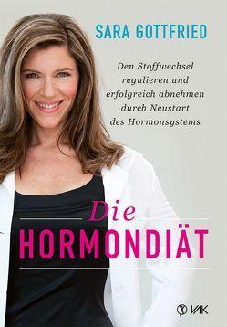 Die Hormondiät von Gottfried,  Sara
