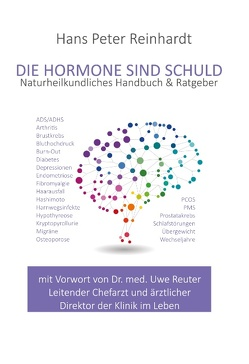 Die Hormone sind schuld von Reinhardt,  Hans Peter