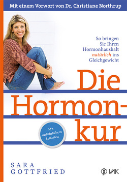 Die Hormonkur von Gottfried,  Sara, Oechsler,  Rotraud