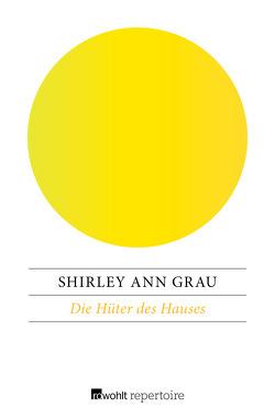 Die Hüter des Hauses von Grau,  Shirley Ann, Uslar,  Gerda von