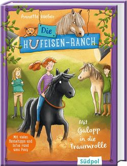 Die Hufeisen-Ranch – Mit Galopp in die Traumrolle von Krabbe,  Ina, Weber,  Annette