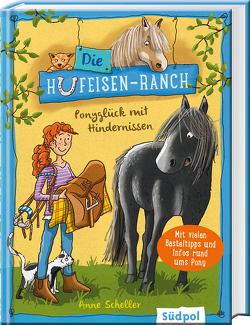 Die Hufeisen-Ranch – Ponyglück mit Hindernissen von Krabbe,  Ina, Scheller,  Anne