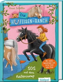 Die Hufeisen-Ranch – SOS im Reitercamp von Krabbe,  Ina, Scheller,  Anne