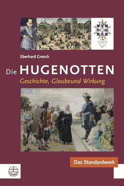Die Hugenotten von Gresch,  Eberhard