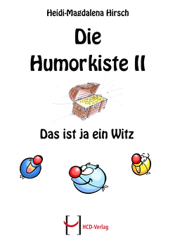 Die Humorkiste II von Hirsch,  Heidi-Magdalena