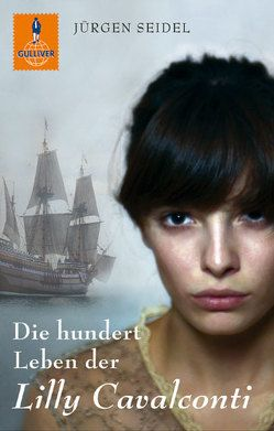 Die hundert Leben der Lilly Cavalconti von Niere,  Cornelia, Seidel,  Jürgen