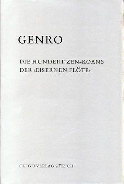 """Die hundert Zen-Koans der """"Eisernen Flöte"""" von Genro"""