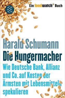 Die Hungermacher von Schumann,  Harald