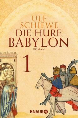 Die Hure Babylon 1 von Schiewe,  Ulf