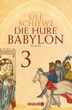 Die Hure Babylon 3 von Schiewe,  Ulf