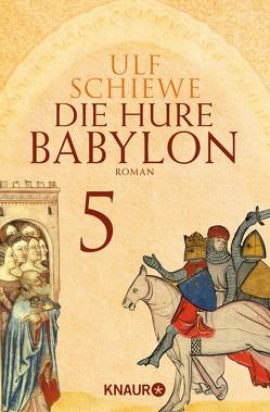 Die Hure Babylon 5 von Schiewe,  Ulf