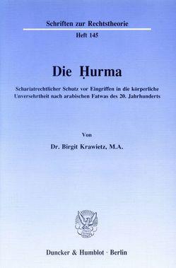 Die Ḥurma. von Krawietz,  Birgit
