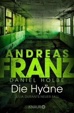 Die Hyäne von Franz,  Andreas, Holbe,  Daniel