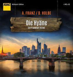Die Hyäne von Fischer,  Julia, Franz,  Andreas, Holbe,  Daniel