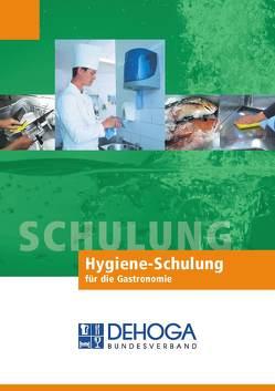Die Hygieneschulung für die Mitarbeiter in der Gastronomie von Büttner,  Stephan, Dörsam,  Klaus G, Müller,  Klaus W., Müller,  Martin