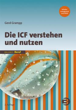 Die ICF verstehen und nutzen von Grampp,  Gerd