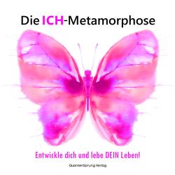 Die ICH-Metamorphose von Wiedemann,  Christina