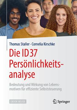 Die ID37 Persönlichkeitsanalyse von Kirschke,  Cornelia, Staller,  Thomas