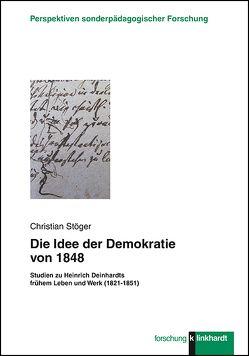 Die Idee der Demokratie von 1848 von Stöger,  Christian