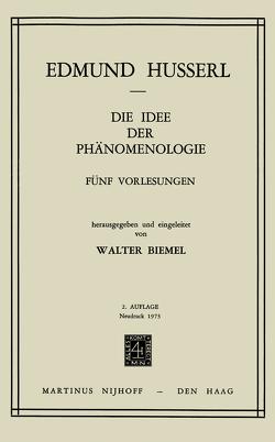 Die Idee der Phänomenologie von Biemel,  W., Husserl,  Edmund