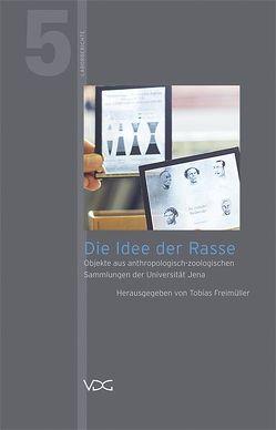 Die Idee der Rasse von Freimüller,  Tobias