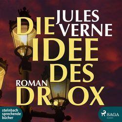 Eine Idee des Dr. Ox von Verne,  Jules, von Malottki,  Ole Svendsen
