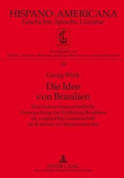 Die Idee von Brasilien von Wink,  Georg