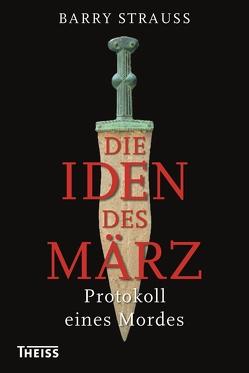 Die Iden des März von Hartz,  Cornelius, Strauss,  Barry