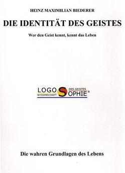 Die Identität des Geistes von Biederer,  Heinz M