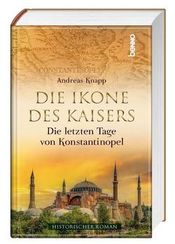 Die Ikone des Kaisers von Knapp,  Andreas