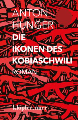 Die Ikonen des Kobiaschwili von Hunger,  Anton