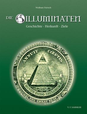 Die Illuminaten von Frietsch,  Wolfram