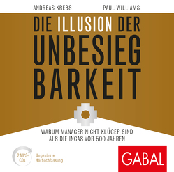 Die Illusion der Unbesiegbarkeit von Godec,  Sabina, Grauel,  Heiko, Krebs,  Andreas, May,  Peter, Williams,  Paul